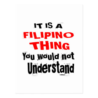IT IS FILIPINO THING DESIGNS POSTCARD