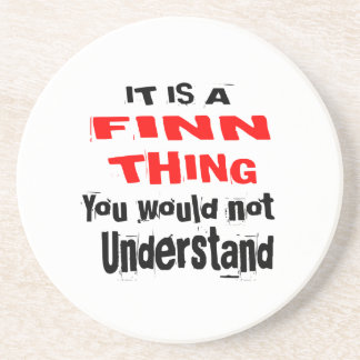 IT IS FINN THING DESIGNS COASTER