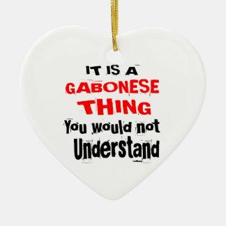 IT IS GABONESE THING DESIGNS CERAMIC ORNAMENT