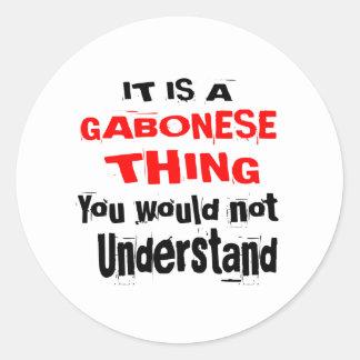 IT IS GABONESE THING DESIGNS CLASSIC ROUND STICKER