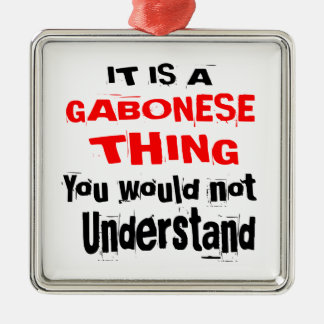 IT IS GABONESE THING DESIGNS METAL ORNAMENT
