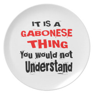 IT IS GABONESE THING DESIGNS PLATE