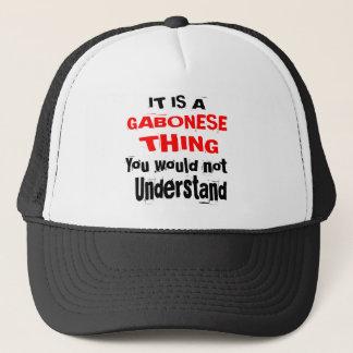 IT IS GABONESE THING DESIGNS TRUCKER HAT