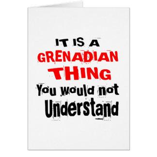 IT IS GRENADIAN THING DESIGNS CARD