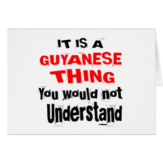 IT IS GUYANESE THING DESIGNS CARD