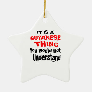 IT IS GUYANESE THING DESIGNS CERAMIC ORNAMENT