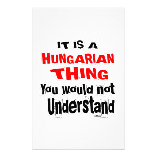 IT IS HUNGARIAN THING DESIGNS STATIONERY