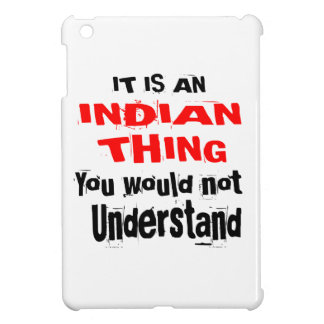 IT IS INDIAN THING DESIGNS COVER FOR THE iPad MINI