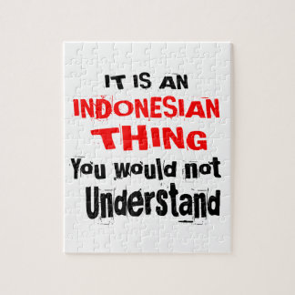 IT IS INDONESIAN THING DESIGNS JIGSAW PUZZLE