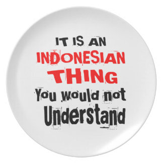 IT IS INDONESIAN THING DESIGNS PLATE