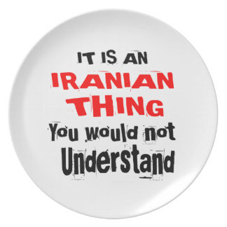IT IS IRANIAN THING DESIGNS PLATE