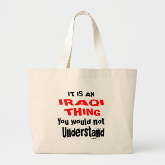 IT IS IRAQI THING DESIGNS LARGE TOTE BAG