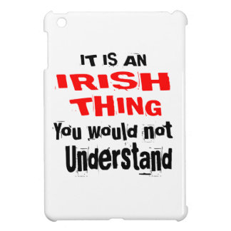 IT IS IRISH THING DESIGNS COVER FOR THE iPad MINI