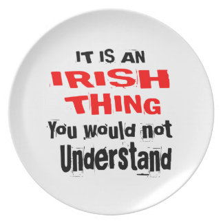IT IS IRISH THING DESIGNS PLATE
