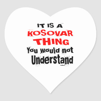 IT IS KOSOVAR THING DESIGNS HEART STICKER