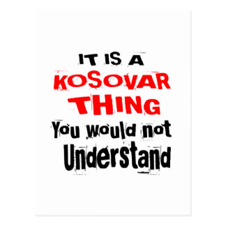 IT IS KOSOVAR THING DESIGNS POSTCARD