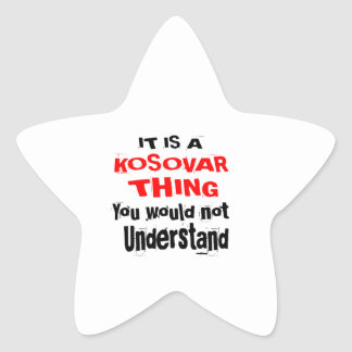 IT IS KOSOVAR THING DESIGNS STAR STICKER