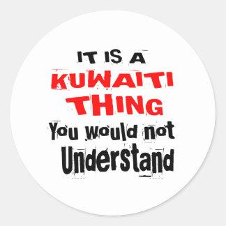IT IS KUWAITI THING DESIGNS CLASSIC ROUND STICKER