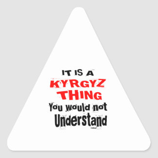 IT IS KYRGYZ THING DESIGNS TRIANGLE STICKER