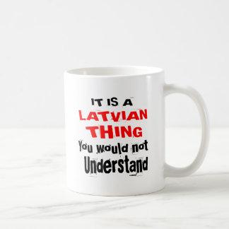 IT IS LATVIAN THING DESIGNS COFFEE MUG