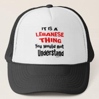 IT IS LEBANESE THING DESIGNS TRUCKER HAT