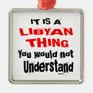 IT IS LIBYAN THING DESIGNS METAL ORNAMENT