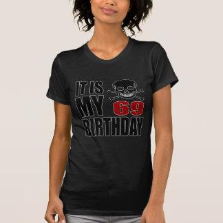 It Is My 69 Birthday Designs T-Shirt