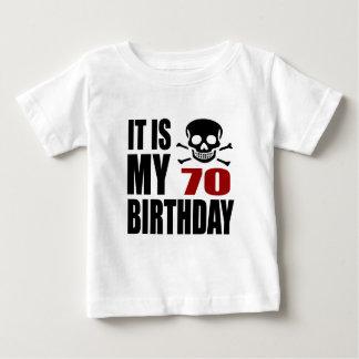 It Is My 70 Birthday Designs Baby T-Shirt