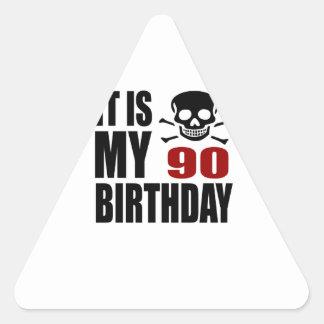 It Is My 90 Birthday Designs Triangle Sticker