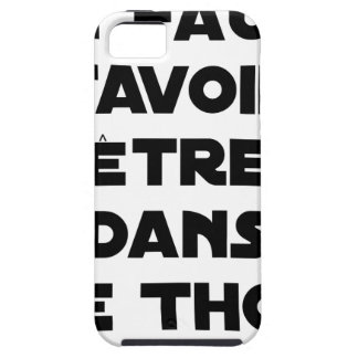 IT IS NECESSARY TO KNOW TO BE IN TUNA - Word games iPhone 5 Case