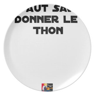 IT IS NECESSARY TO KNOW TO GIVE TUNA - Word games Plate