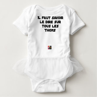 IT IS NECESSARY TO KNOW TO SAY IT ON ALL TUNAS BABY BODYSUIT