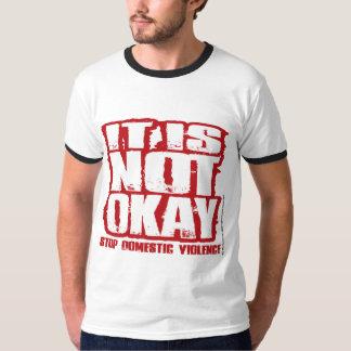 It Is Not Okay T-Shirt