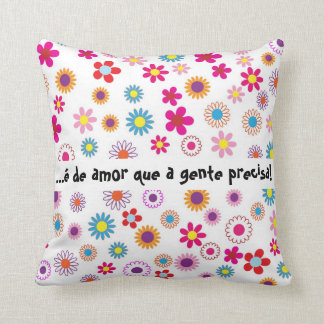 … it is of love that necessary people! cushion