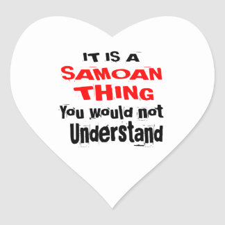 IT IS SAMOAN THING DESIGNS HEART STICKER