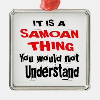 IT IS SAMOAN THING DESIGNS METAL ORNAMENT