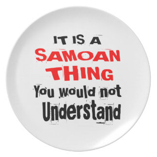 IT IS SAMOAN THING DESIGNS PLATE