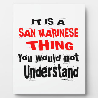 IT IS SAN MARINESE THING DESIGNS PLAQUE