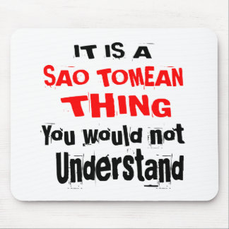 IT IS SAO TOMEAN THING DESIGNS MOUSE PAD