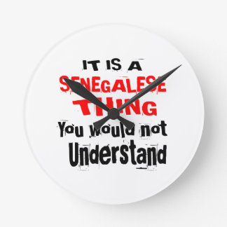 IT IS SENEGALESE THING DESIGNS ROUND CLOCK