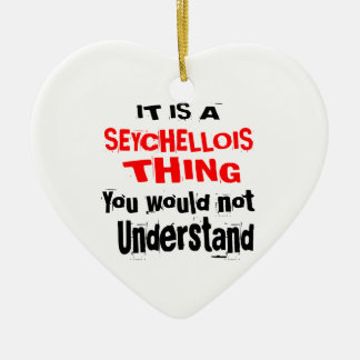IT IS SEYCHELLOIS THING DESIGNS CERAMIC ORNAMENT