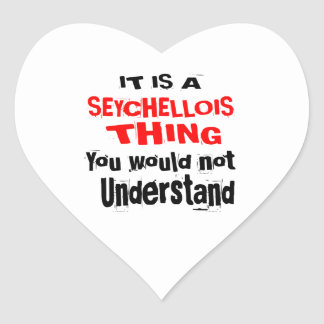 IT IS SEYCHELLOIS THING DESIGNS HEART STICKER