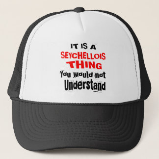 IT IS SEYCHELLOIS THING DESIGNS TRUCKER HAT