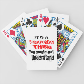 IT IS SINGAPOREAN THING DESIGNS BICYCLE PLAYING CARDS
