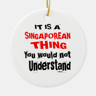 IT IS SINGAPOREAN THING DESIGNS CERAMIC ORNAMENT