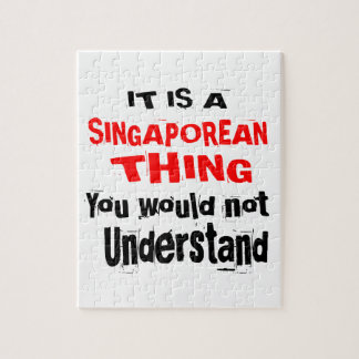 IT IS SINGAPOREAN THING DESIGNS JIGSAW PUZZLE