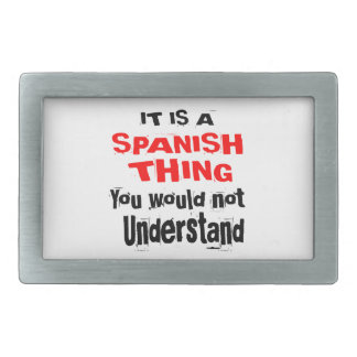 IT IS SPANISH THING DESIGNS BELT BUCKLES