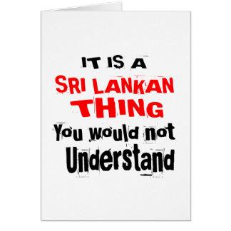 IT IS SRI LANKAN THING DESIGNS CARD