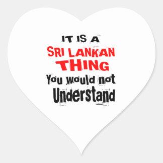 IT IS SRI LANKAN THING DESIGNS HEART STICKER
