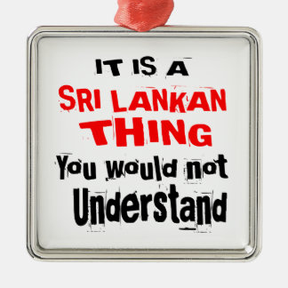 IT IS SRI LANKAN THING DESIGNS METAL ORNAMENT